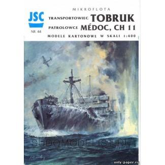 Гр. судно Tobruk, патр. суда Medoc, катера CH11/15